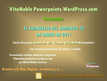 VitaNoble Powerpoints.WordPress.com Presenta: