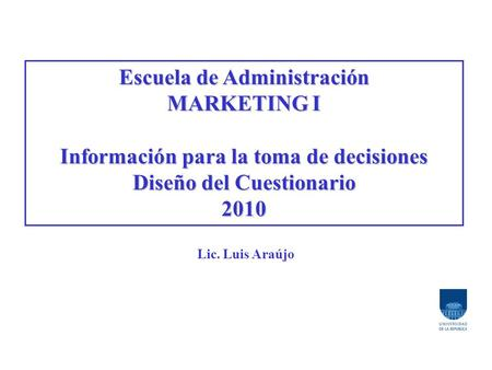Escuela de Administración MARKETING I