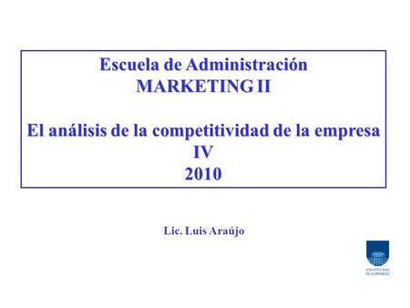 Escuela de Administración MARKETING II