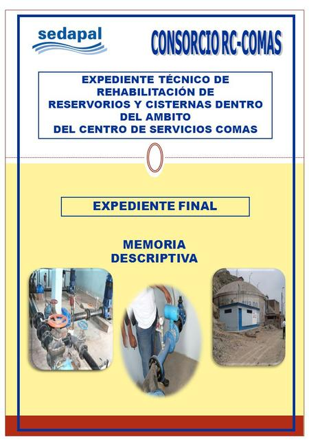 CONSORCIO RC-COMAS EXPEDIENTE FINAL MEMORIA DESCRIPTIVA