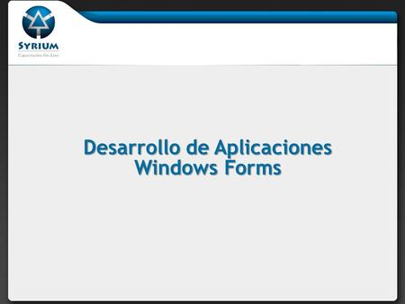 Desarrollo de Aplicaciones Windows Forms