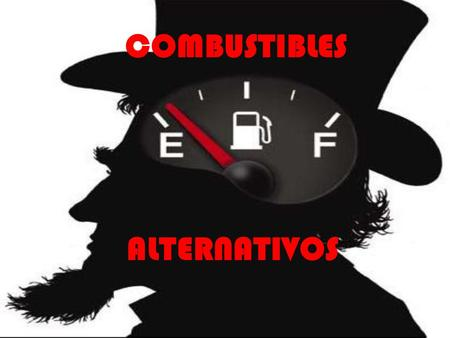 COMBUSTIBLES ALTERNATIVOS.