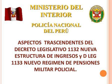 Dec leg nueva estructura de ingresos pnp ppt video for Estructura ministerio del interior