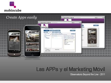 Las Apps y el Marketing Móvil – Observatorio Beyond the line 2011.