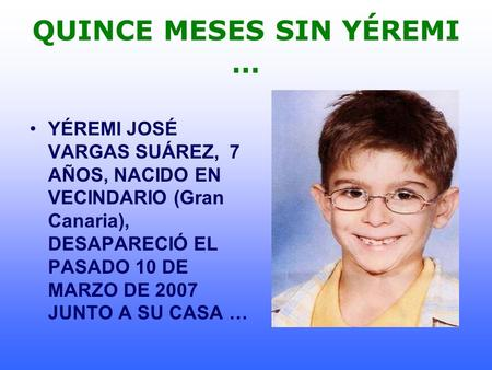 QUINCE MESES SIN YÉREMI …