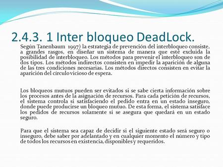 Inter bloqueo DeadLock.