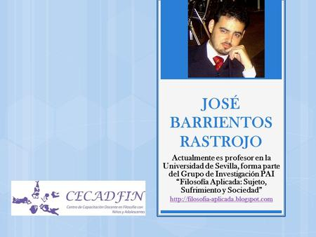 JOSÉ BARRIENTOS RASTROJO