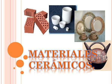 MATERIALES CERÁMICOS..