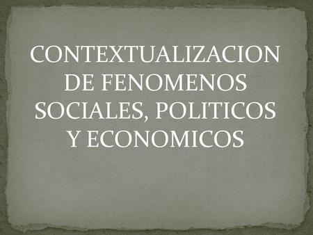 fenomenos sociales de la sociedad actual: