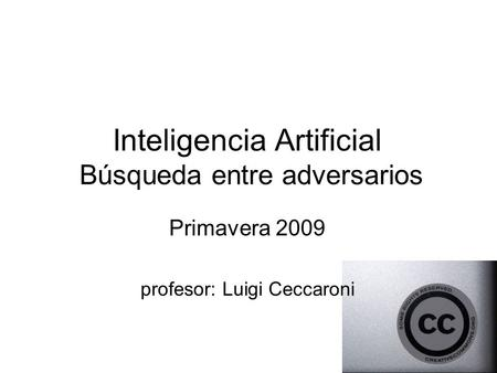 Inteligencia Artificial Búsqueda entre adversarios