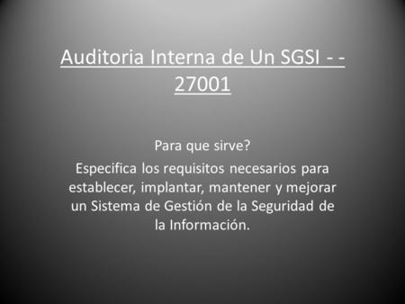 Auditoria Interna de Un SGSI