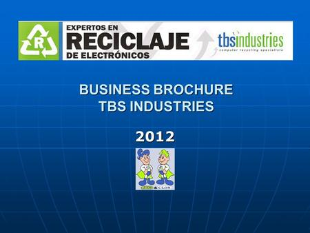 BUSINESS BROCHURE TBS INDUSTRIES