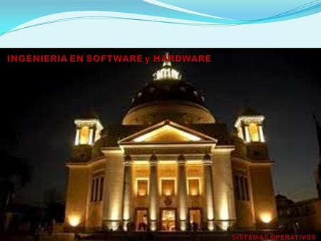 INGENIERIA EN SOFTWARE y HARDWARE