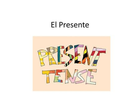 El Presente. YO = I The yo form usually ends with the letter: O For example, Yo hablo, Yo como, Yo lavo, Yo tengo.