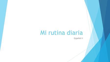 La rutina diaria. - ppt video online descargar