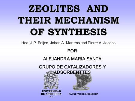 ZEOLITES AND THEIR MECHANISM OF SYNTHESIS