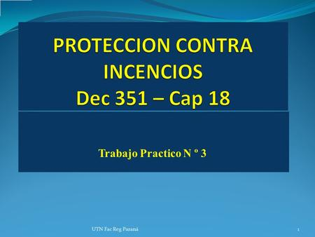 PROTECCION CONTRA INCENCIOS Dec 351 – Cap 18