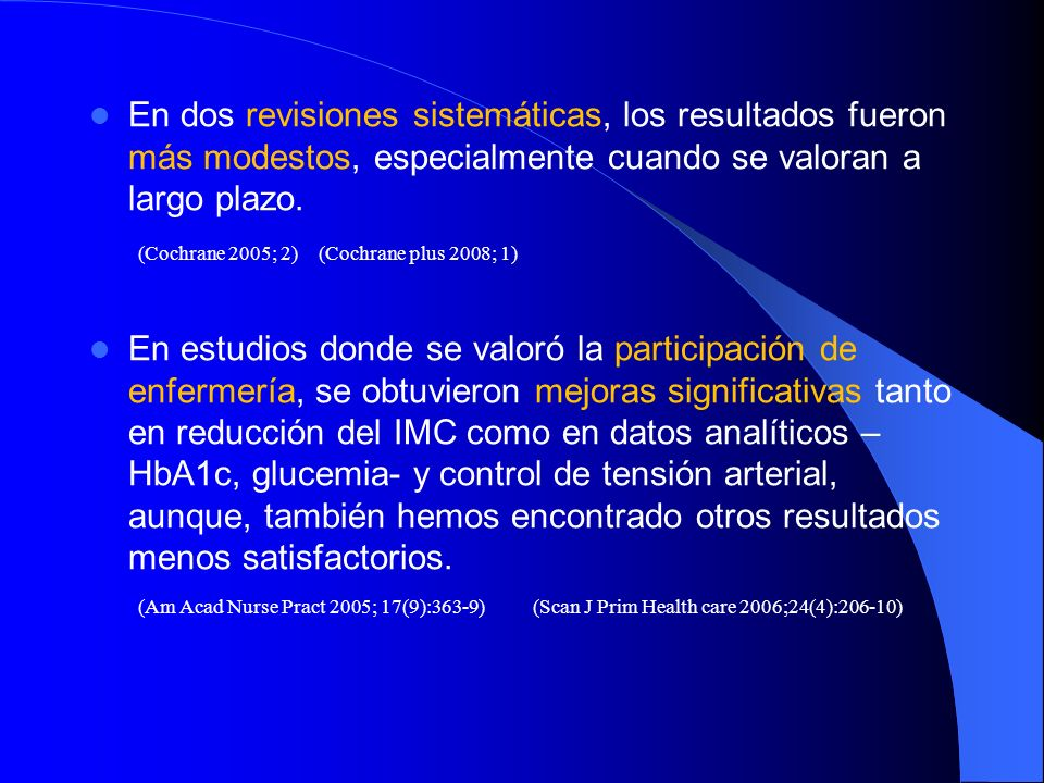 Por tanto, es muy posible que la falta de resultados de nuestro estudio, esté en relación con el tipo de intervención que practicamos.