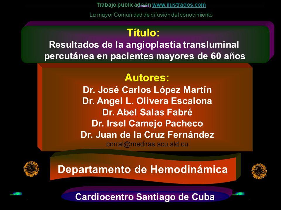 General.Evaluar los resultados de la angioplastia coronaria en pacientes mayores de 60 años.
