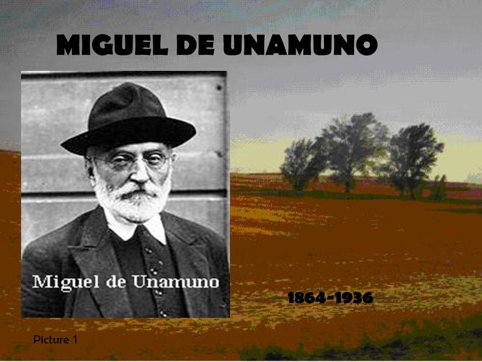 MIGUEL DE UNAMUNO 1864-1936 Picture 1