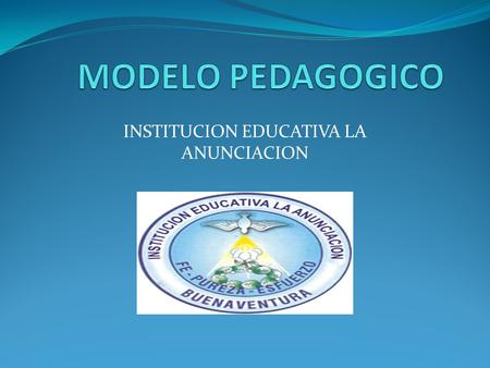 INSTITUCION EDUCATIVA LA ANUNCIACION