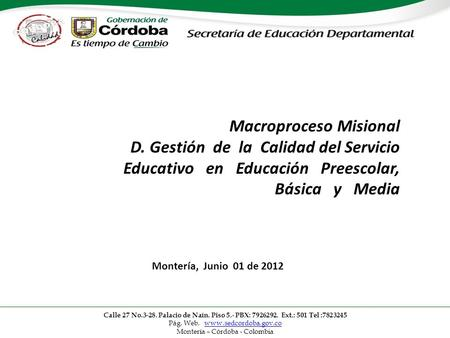 Macroproceso Misional D