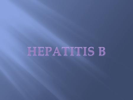 HEPATITIS B.