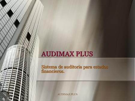 Sistema de auditoria para estados financieros.