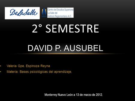 2° SEMESTRE David P. ausubel