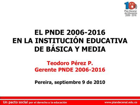 EN LA INSTITUCIÓN EDUCATIVA DE BÁSICA Y MEDIA