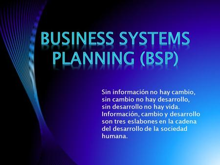 Business Systems Planning (BSP)
