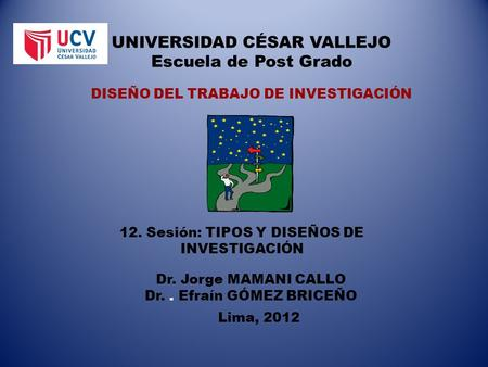 UNIVERSIDAD CÉSAR VALLEJO Escuela de Post Grado