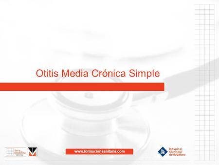 Otitis Media Crónica Simple