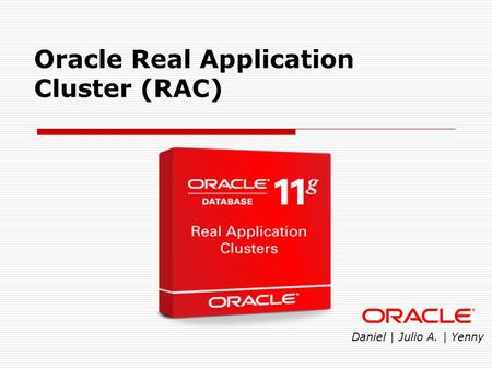 Oracle Real Application Cluster (RAC)