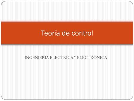 INGENIERIA ELECTRICA Y ELECTRONICA