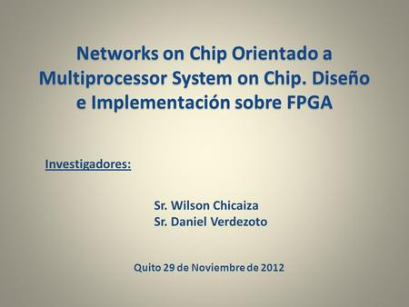 Networks on Chip Orientado a Multiprocessor System on Chip