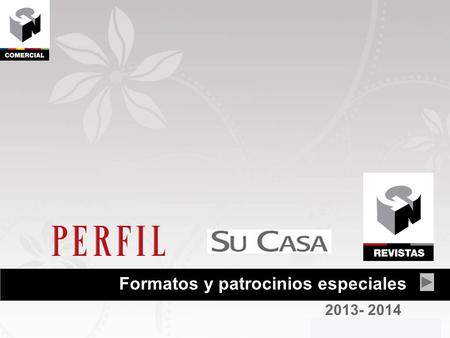 Formatos y patrocinios especiales