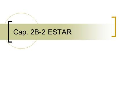 Cap. 2B-2 ESTAR. Bell Ringer ► ESTAR Complete each sentence with the correct form of estar.