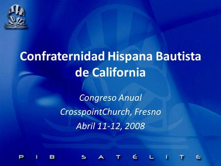 Confraternidad Hispana Bautista de California