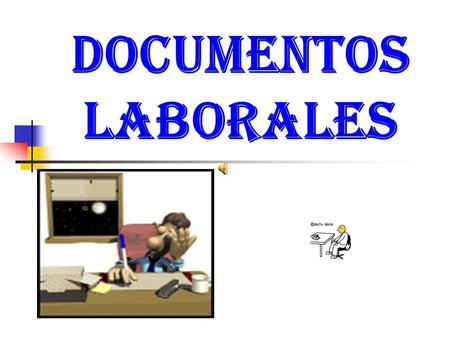 DOCUMENTOS LABORALES.