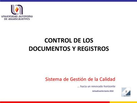 CONTROL DE LOS DOCUMENTOS Y REGISTROS