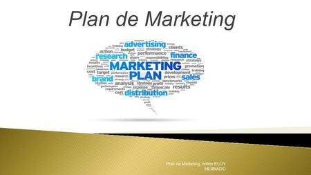 Plan de Marketing Plan de Marketing online ELOY HERNADO.