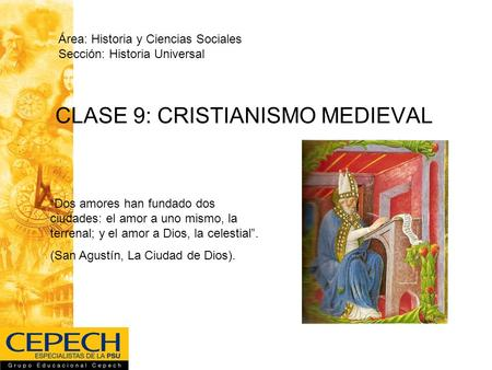 CLASE 9: CRISTIANISMO MEDIEVAL