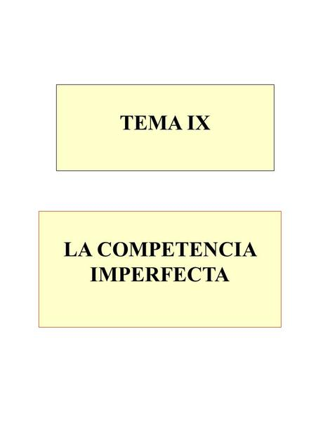 LA COMPETENCIA IMPERFECTA