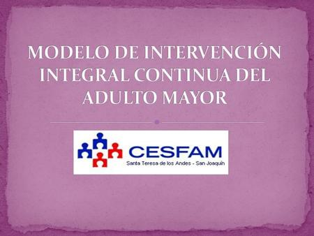 modelo de intervención integral continua del ADULTO MAYOR
