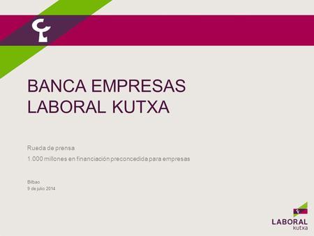 Hegan rueda de prensa bilbao 16 de mayo de ppt descargar for Laboral kutxa oficinas bilbao