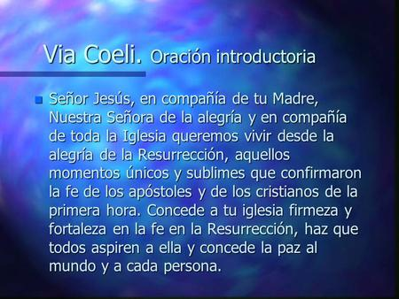 Via Coeli. Oración introductoria