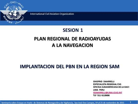 IMPLANTACION DEL PBN EN LA REGION SAM