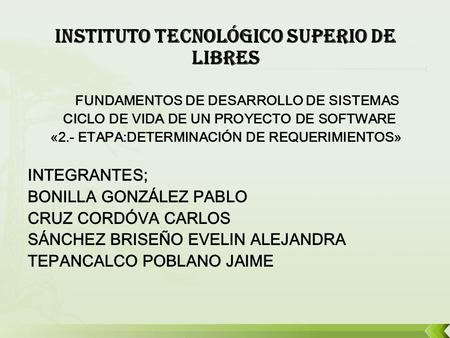 INSTITUTO TECNOLÓGICO SUPERIO DE LIBRES