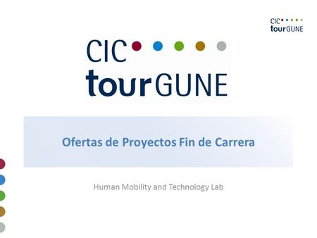 Ofertas de Proyectos Fin de Carrera Human Mobility and Technology Lab.